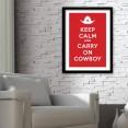 Keep Calm and Carry On Cowboy Art Print