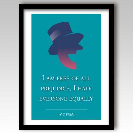 W C Fields Quote Art Print